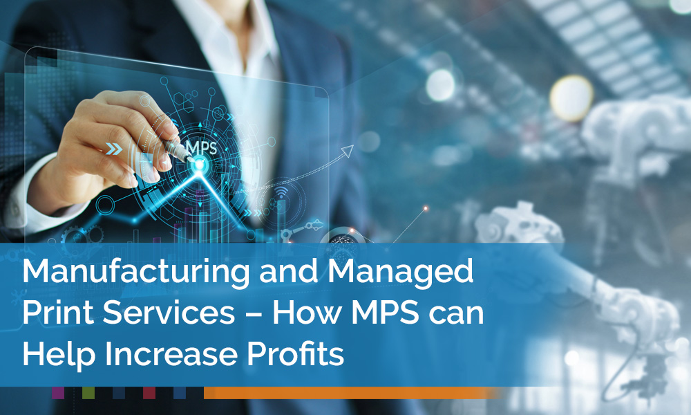 Managed Print Services For Manufacturing