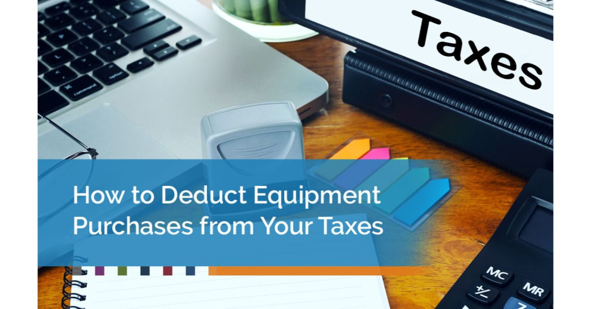 How-to-Deduct-Equipment-Purchases-from-Your-Taxes