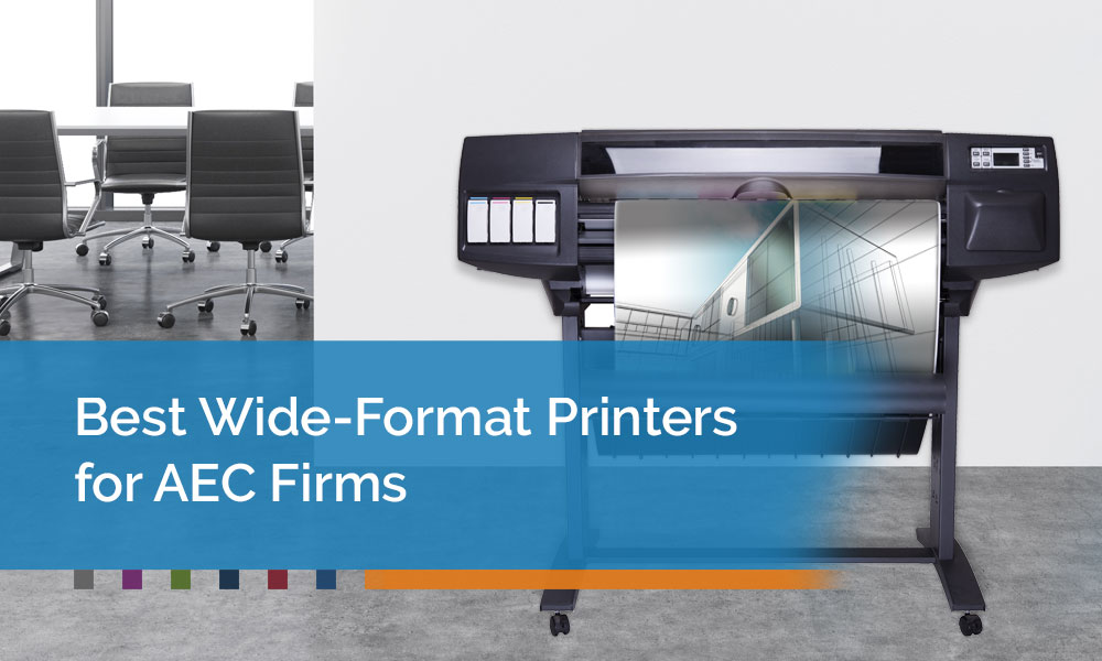 Best-Wide-Format-Printers-for-AEC-Firms