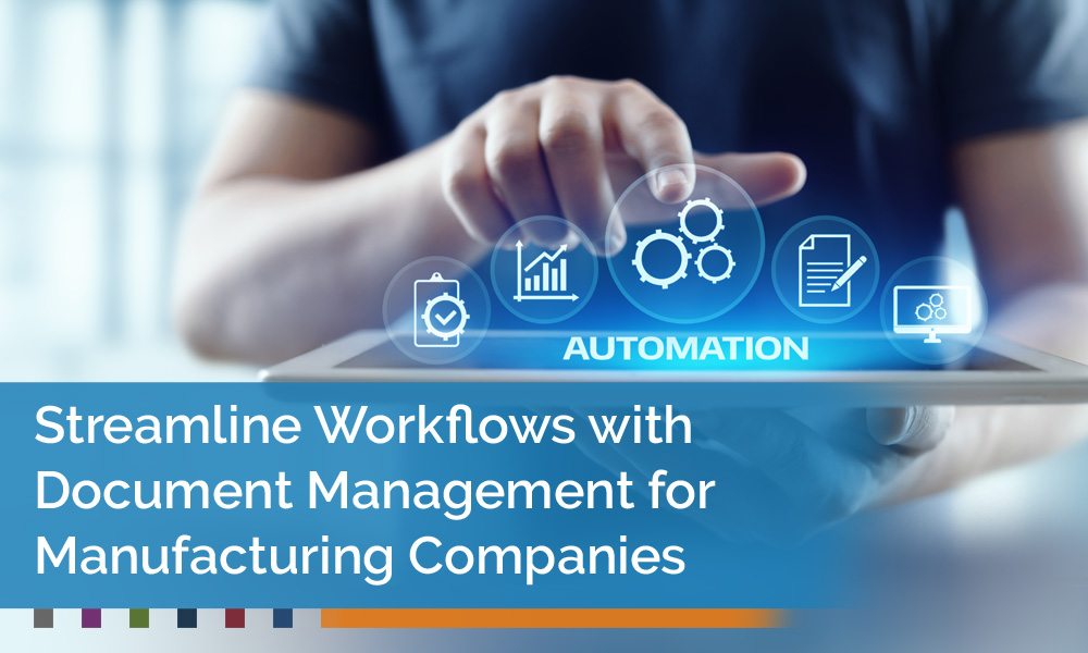 Streamline-Workflows-with-Document-Management-for-Manufacturing-Companies